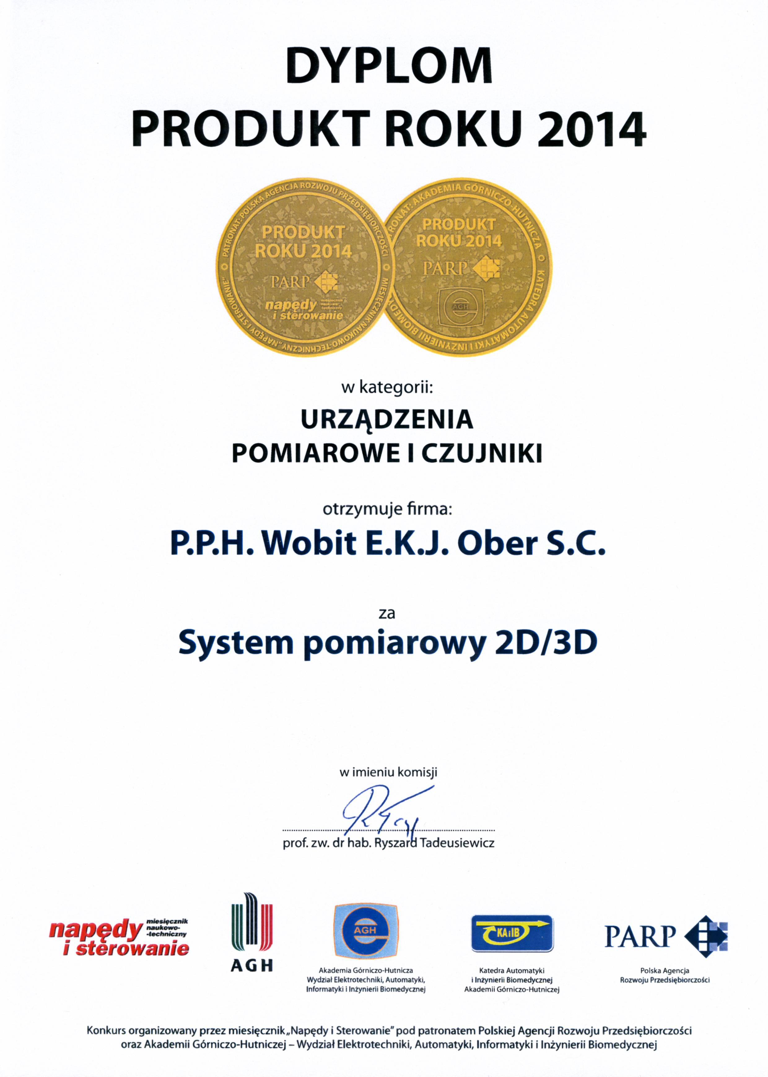 Produkt Roku 2014 - System pomiarowy 2D/3D