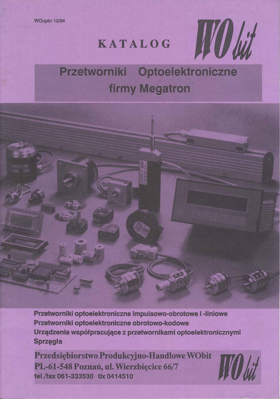 Pierwszy obszerny katalog przetworników optoelektronicznych – jedyna tego typu dokumentacja techniczna na polskim rynku. Poza marketingiem bezpośrednim możliwość kontaktu za pośrednictwem internetu – WObit posiadał stronę www oraz adres e-mail, co już wtedy otwierało małą firmę na cały kraj, a nawet świat